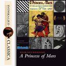 A Princess of Mars (unabridged)/Edgar Rice Burroughs