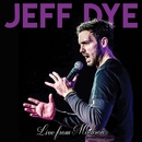 Live from Madison/Jeff Dye