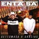 Entä sä (feat. Gracias)/Gettomasa