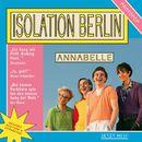 Annabelle/Isolation Berlin