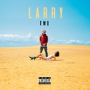 Larry TWO/Larry June