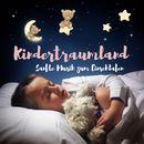 Kindertraumland - Sanfte Musik zum Einschlafen/VARIOUS ARTISTS