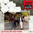 La Plaza de los Cubos/Visto y No Visto