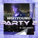 party2 (feat. The Quiett)/wikiyoung