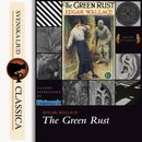 The Green Rust (unabridged)/Edgar Wallace