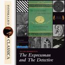 The Expressman and the Detective (unabridged)/Allan Pinkerton