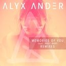 Memories of You (feat. Srey Davi) [Remixes]/Alyx Ander