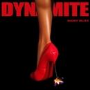Dynamite/Nicky Blitz