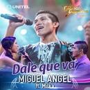 Dale que va (feat. Milka)/Miguel Angel