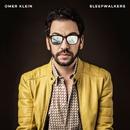Sleepwalkers/Omer Klein