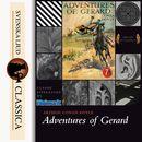 Adventures of Gerard (unabridged)/Sir Arthur Conan Doyle
