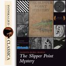 The Slipper-point Mystery (unabridged)/Augusta Huiell Seaman