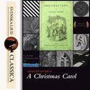 A Christmas Carol (unabridged)/Charles Dickens