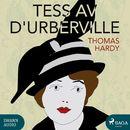 Tess av d'Urberville (oförkortat)/Thomas Hardy