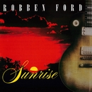 Sunrise (Live)/Robben Ford