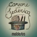 Canzone per Federica/Maldestro