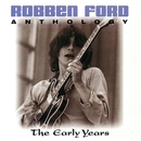 Anthology: The Early Years/Robben Ford