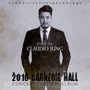 2016 Carnegie Hall Concert Preview Album (Live)/Claudio Jung