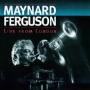 Live from London (Live at Ronnie Scott's Jazz Club, 1994)/Maynard Ferguson