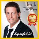 Sag einfach Ja (Special Edition)/Henk van Daam