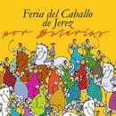 Feria del Caballo de Jerez por Bulerías/VARIOUS ARTISTS