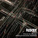 Pollo al Sillao (ANNA & Nakadia Remixes)/Reboot