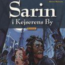 Sarin i Kejserens By - Sarin 2 (uforkortet)/Benni Bødker