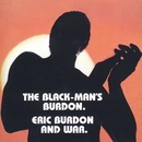 The Black-Man's Burdon/Eric Burdon & War
