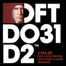 Love Is Not A Game (feat. Kathy Brown) [Remixes]/J Majik
