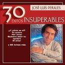 Jose Luis Perales - 30 Exitos Insuperables/Jose Luis Perales