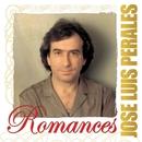 Romances: José Luis Perales/Jose Luis Perales