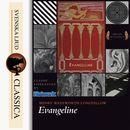 Evangeline (Unabridged)/Henry Wadsworth Longfellow