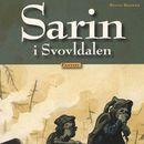 Sarin i Svovldalen (uforkortet)/Benni Bødker