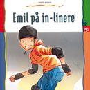 Emil på in-linere (uforkortet)/Bente Risvig