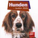 Hunden - hedder Mille (uforkortet)/Grete Sonne