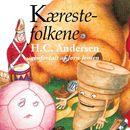 Kærestefolkene (uforkortet)/H. C. Andersen, Jørn Jensen