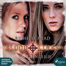 Die goldene Lilie - Bloodlines 2 (Ungekürzt)/Richelle Mead