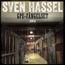 Sven Hassel-serien, del 13: GPU-fängelset (oförkortat)/Sven Hassel