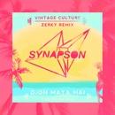 Djon Maya Maï (feat. Victor Démé) [Vintage Culture and Zerky Remix]/Synapson