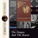 The Dragon and the Raven (Unabridged)/G. A Henty