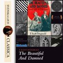 The Beautiful and Damned (Unabridged)/F. Scott Fitzgerald
