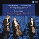Schnittke: Concerto for Three, String Trio & Minuet (Live)/Mstislav Rostropovich
