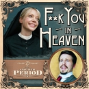 Fuck You in Heaven/Riki Lindhome & Jason Ritter