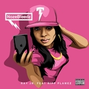 NozeBleedz (feat. Ripp Flamez)/Ray jr.