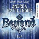 Beyond, Folge 2: 1UP/Andrea Bottlinger