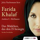 Das Mädchen, das den IS besiegte - Faridas Geschichte (Ungekürzt)/Andrea C. Hoffmann, Farida Khalaf