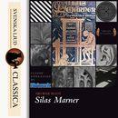 Silas Marner (Unabridged)/George Elliot