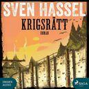 Krigsrätt - Sven Hassel-serien 12 (oförkortat)/Sven Hassel