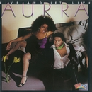 Live and Let Live/Aurra