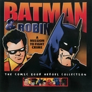 Batman & Robin: A Mission to Fight Crime/The Golden Orchestra